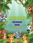 Animals Coloring Book for Toddlers: My first coloring book for toddlers Big Coloring Pages for Toddlers Cover Image