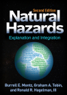 Natural Hazards, Second Edition: Explanation and Integration Cover Image