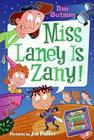 My Weird School Daze #8: Miss Laney Is Zany! Cover Image