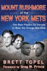 Mount Rushmore of the New York Mets: The Best Players by Decade to Wear the Orange and Blue Cover Image
