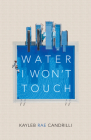 Water I Won't Touch Cover Image