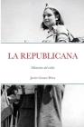 La Republicana: Memorias del exilio Cover Image