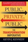 Public - Private - Public: The Transformation Imperative Cover Image
