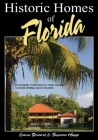 Historic Homes of Florida, Second Edition Cover Image