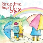 Grandma Says Yes Cover Image