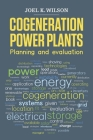 Cogeneration Power Plants: Planning and Evaluation Cover Image