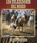 Los Enlazadores del Rodeo/Rodeo Ropers Cover Image