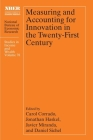 Measuring and Accounting for Innovation in the Twenty-First Century (National Bureau of Economic Research Studies in Income and Wealth) Cover Image