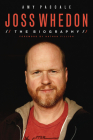 Joss Whedon: The Biography Cover Image