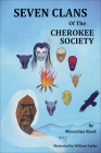 Seven Clans of the Cherokee Society Cover Image