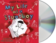 My Life as a Stuntboy (The My Life series #2) Cover Image