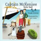 Captain McKenzee Sets Sail Cover Image