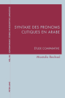 Syntaxe Des Pronoms Clitiques En Arabe: Étude Comparative (Contemporary Studies in Descriptive Linguistics #48) Cover Image