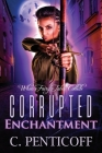 Corrupted Enchantment: When Fairy Tales Collide Cover Image