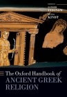 The Oxford Handbook of Ancient Greek Religion (Oxford Handbooks) Cover Image