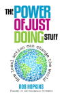The Power of Just Doing Stuff: How Local Action Can Change the World Cover Image