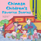 Chinese Children's Favorite Stories: Fables, Myths and Fairy Tales Cover Image