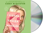 I Kissed Shara Wheeler Cover Image