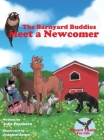 The Barnyard Buddies Meet a Newcomer Cover Image