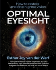 Optimal Eyesight: How to Restore and Retain Great Vision Cover Image