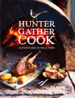 Hunter Gather Cook: Adventures in Wild Food Cover Image