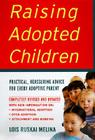 Raising Adopted Children, Revised Edition: Practical Reassuring Advice for Every Adoptive Parent Cover Image