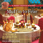 Muffin to Fear (Merry Muffin Mystery #5) Cover Image