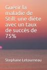 Guérir la maladie de Still: une diète avec un taux de succès de 75% Cover Image