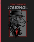 Tobacco Roadie Journal: Aficionado - Cigar Bar Gift - Cigarette Notebook - Humidor - Rolled Bundle - Flavors - Strength - Cigar Band - Stogies Cover Image