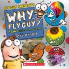 Why, Fly Guy?: Answers to Kids' BIG Questions (Fly Guy Presents) Cover Image