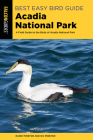 Best Easy Bird Guide Acadia National Park: A Field Guide to the Birds of Acadia National Park (Birding) Cover Image