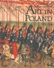The Land of the Winged Horsemen: Art in Poland 1572-1764 Cover Image