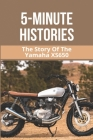 5-Minute Histories: The Story Of The Yamaha XS650: Xs650 Engine Stand Cover Image
