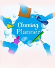Cleaning Planner: Wonderful House Cleaning Planner / Home Cleaning Schedule For Men And Women. Ideal Cleaning Planner For Women And Hous Cover Image