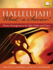 Hallelujah! What a Savior!: Hymn Arrangements for Solo Violin and Piano Cover Image