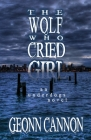 The Wolf Who Cried Girl Cover Image