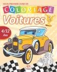 Mon premier livre de coloriage - Voitures 2: Livre de Coloriage Pour les Enfants de 4 à 12 Ans - 27 Dessins - Volume 1 Cover Image