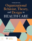 Organizational Behavior, Theory, and Design in Health Care, Third Edition Cover Image