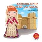 Addison at the Festival of Las Fallas Cover Image
