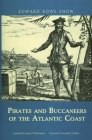 Pirates and Buccaneers of the Atlantic Coast Cover Image