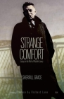 Strange Comfort: Essays on the Work of Malcolm Lowry Cover Image