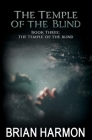 The Temple of the Blind: (The Temple of the Blind #3) Cover Image