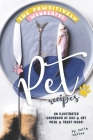 The Pawsitively Wonderful Pet Recipes: An Illustrated Cookbook of Dog Cat Meal Treat Ideas! Cover Image