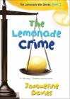 The Lemonade Crime (Lemonade War (PB)) Cover Image