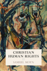 Christian Human Rights (Intellectual History of the Modern Age) Cover Image