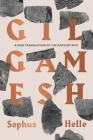 Gilgamesh: A New Translation of the Ancient Epic Cover Image