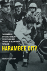 Harambee City: The Congress of Racial Equality in Cleveland and the Rise of Black Power Populism Cover Image