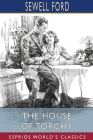 The House of Torchy (Esprios Classics) Cover Image