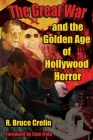 The Great War and the Golden Age of Hollywood Horror Cover Image