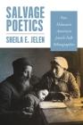 Salvage Poetics: Post-Holocaust American Jewish Folk Ethnographies Cover Image